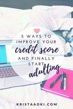 5 Ways to Improve Your Credit Score and Start Adulting- Broke Young And Scraping By Budgeting Finances, Budgeting Tips, Credit Card Benefits, Improve Your Credit Score, Financial Tips, Financial Assistance, Financial Planning, Create A Budget, Ways To Save Money