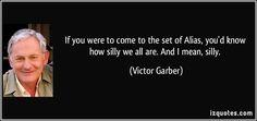 Victor Garber aka Jack Bristow - alias quote - Google