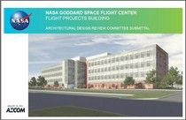 NASA is moving along with plans to build a new Flight Projects Building (FPB) at the agency's Goddard Space Flight Center in Greenbelt, Md.