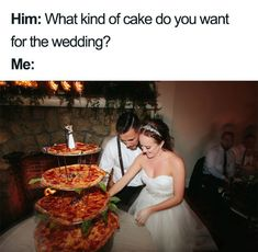 SO, what kind of cake do you want for the wedding? Wedding Trends, Wedding Tips, Wedding Photos, Wedding Jokes, Wedding Planning Memes, Event Planning, Wedding Ceremony Seating, Low Budget Wedding, Wedding Etiquette