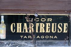 Chartreuse! Tarragona is a town not far from Barcelona.