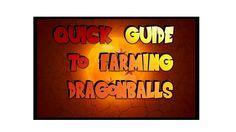 Dragonball Xenoverse  - QUICK Dragon Ball Farming Guide (JUST 2 MINUTES!)