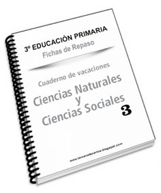 EL BLOG DE TERCERO: CUADERNO DE VACACIONES DE CIENCIAS NATURALES Y CIENCIAS SOCIALES