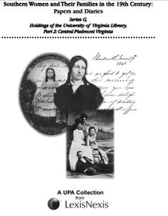 Southern women and their families in the 19th century, papers and diaries. Series G, Holdings of the University of Virginia Library [microform] / consulting editor, Anne Firor Scott #genealogy