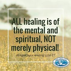 Really Good Quotes, Great Quotes, Edgar Cayce, Holistic Medicine, Yet To Come, Psychic Readings, Spiritual Inspiration, Natural Healing, Self Improvement