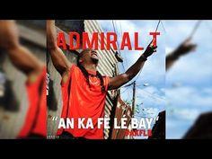 Admiral T - AN KA FÈ LÉ BAY