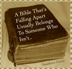 A Bible That's Falling Apart Usually Belongs To Someone Who Isn't. King James Bible, Falling Apart, Faith, Southern, Loyalty, Believe, Religion