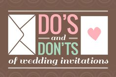 Here's a list of some of the most important do's & dont's for wedding invitations that we've learned while working in the wedding industry. Happy planning!
