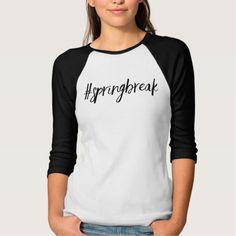 Spring break hashtag tshirt