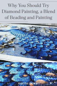 Looking for a new hobby? Try your hand at diamond painting which is a blend of cross-stitch and color-coded adhesive canvas painting, according to Director Jennifer Chu from Diamond Art Club. The end result is a vivid, shimmering work of art that is mess-free. #marthastewart #crafts #paint #hobby #diyideas