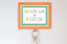 vacation countdown i