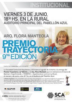 SCA | PREMIO A LA TRAYECTORIA - 9º EDICIÓN  La Sociedad Central de Arquitectos invita a la entrega del Premio Trayectoria SCA - Batimat Expovivienda 2016 a la Arq. Flora Manteola, en el Pabellón Azul de la Rural.  Viernes 3 de junio a partir de las 18.30 hs.  Más info:http://ly.cpau.org/1TJPzdk  #AgendaCPAU #Eventos #RecomendadoARQ