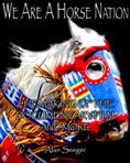 We Are a Horse Nation: the Making of the Documentary Film and More by Alan Seeger #DOEBibliography