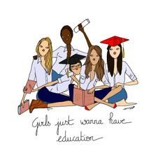 girls just wanna have education !!!!