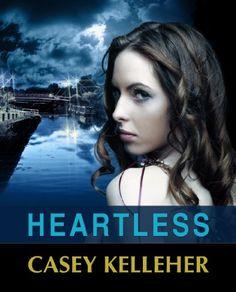 Heartless by [Kelleher, Casey]