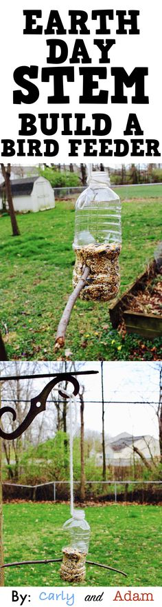 Celebrate Earth Day with STEM by building a bird feeder out of recyclables.