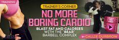 No More Boring Cardio | FitnessRX for Women