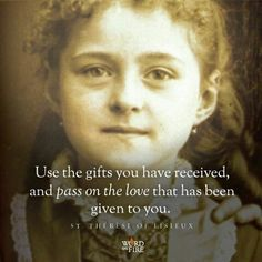 St. Therese of Lisieux........ LOVE