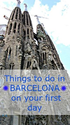 first day in Barcelona things to do
