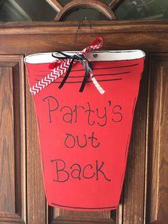 Red Solo Cup Door Hanger, Party Sign, Party Door Hanger, Summer Decor, Door Sign, Wreath, Door Decor by funfromthefarm on Etsy