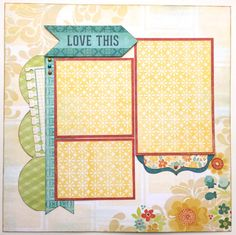 Love This Pre Made 1 Page Scrapbook Layout