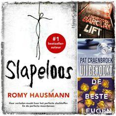 Romy Hausmann, Slapeloos, Linwood Barclay, Lift, Pat Craenbroek, Uitgekookt, Tanen Jones, De beste leugen