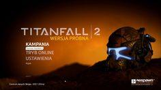 Titanfall 2 dalej jest moc ale origin umarnoł