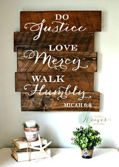 Do Justice Love Mercy Walk Humbly Wood Sign