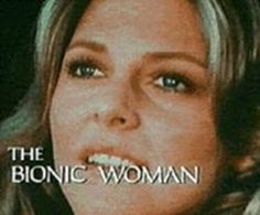 SHOWS I WATCHED AS A KID - The Bionic Woman