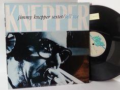 JIMMY KNEPPER SEXTET tell me, AFF 183 - JAZZ, BLUES, Jazz-rock-prog, nearly jazz and nearly blues!