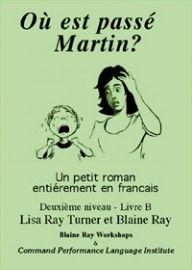 2B Où est passé Martin? - Franstalig vlot leesbaar leesboekje bij ERK niveau  A2/B1