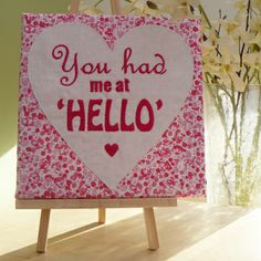'You had me at HELLO' embroidered canvas - The Supermums Craft Fair