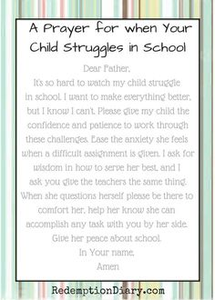 A prayer for when your child struggles in school. Anxiety, misunderstanding, and fear happen to many children who have a tough time at school.