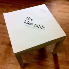 Turn your table into a giant note pad. The kids would love this!