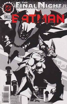 Batman #536 Darkest Night of the Man-Bat Pt.1   Final Night Tie-in  Doug Moench (script)  Kelley Jones (pencils)  John Beatty (inks)  Todd Klein (letters)  Gregory Wright (colors)  Android Images (color separations)  Dennis O'Neil (edits)