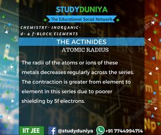 The Actinides, 3, D and F block, Chemistry, Technology,Exam preparation, Science,NEET, study materials for IIT JEE 2018. Learn more at studyduniya.com