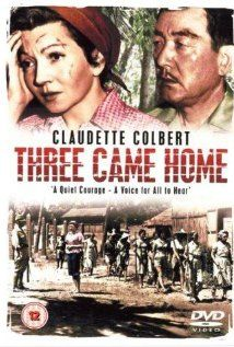 Three Came Home! Very Amazing Movie! Claudette Colbert Movie! About a military family being held captive in Japanese concentration camps right before the Hiroshima bombs. Very good!