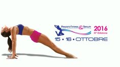 Pescara Fitness & Beauty il 15 e 16 ottobre ledizione 2016 il programma
