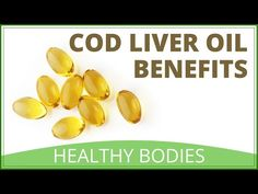 Cod Liver Oil Benefits - YouTube