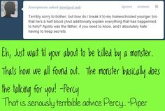 Seriously terrible advice, Percy