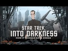 How It Should Have Ended: Star Trek Edition
