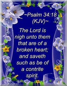 Psalm 34:18 KJV