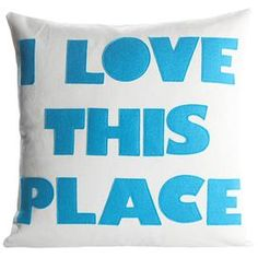 I Love This Place Throw Pillow