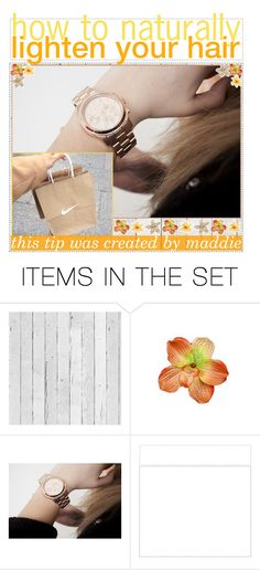 """how to naturally lighten your hair"" by ic0ns-and-tips ❤ liked on Polyvore featuring art and maddiemaddstips"