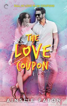 """""""The Love Coupon."""" Ainsley Paton. April 1, 2018."""