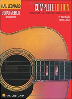 Hal Leonard Guitar Method, Complete Edition: Will Schmid, Greg Koch: 0073999990409: Amazon.com: Books