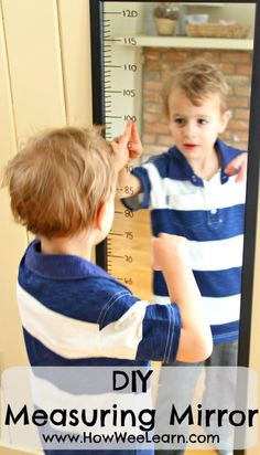 Great idea for kids to learn math - numbers, counting, and measuring! Add a ruler to the side of a mirror. Brilliant for in the preschool classroom!
