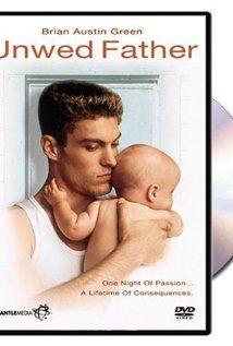 """Unwed Father"" starring Brian Austin Green"