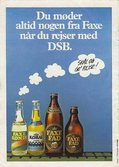Faxe advert from (?): in combination with an old DSB (Danish train service) advert Old Posters, Train Posters, Vintage Posters, Book Labels, Beer Poster, Train Service, Retro Advertising, Vintage Ads, 1980s