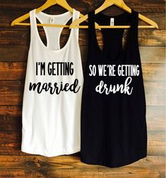 I'm getting married so we're getting drunk bachelorette party tanks / bachelorette party favors / fast shipping by TheBridesLastBash on Etsy